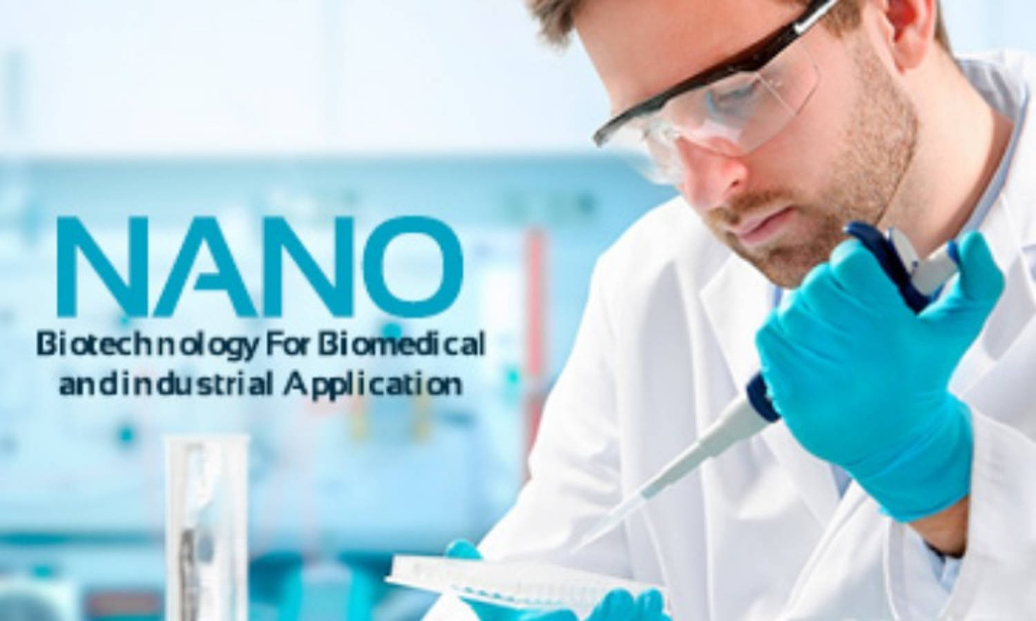 Nano-Biotechnology For Biomedical and Industrial Application