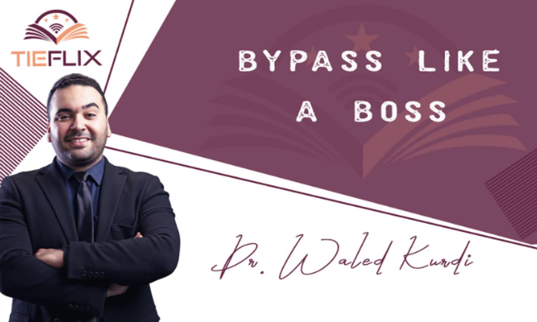 Bypass Like a Boss