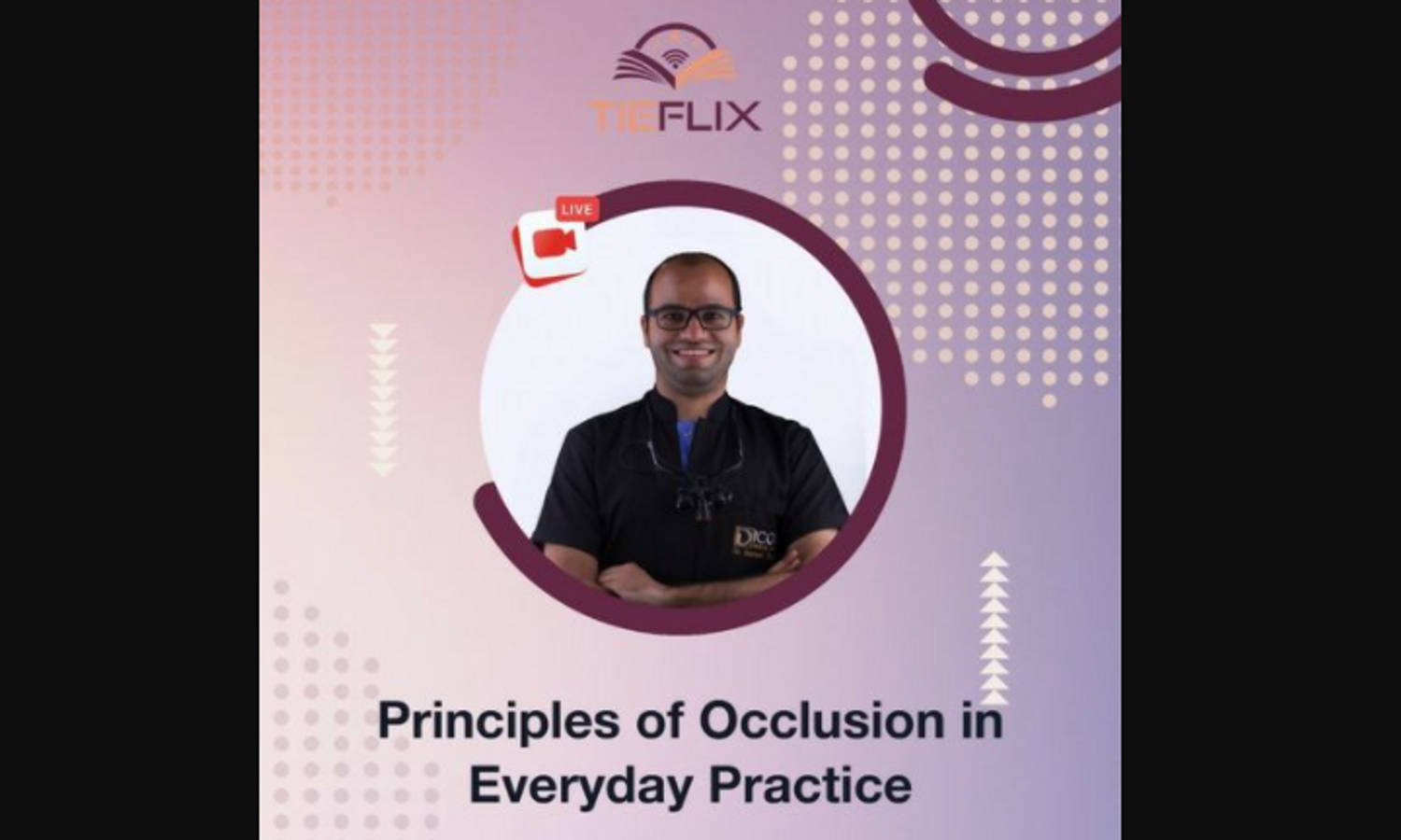 Principles of Occlusion in Everyday Practice – Live