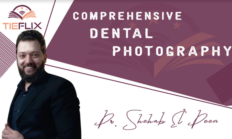 Comprehensive Dental Photography