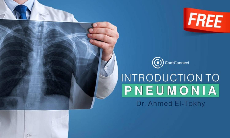 Introduction to Pneumonia